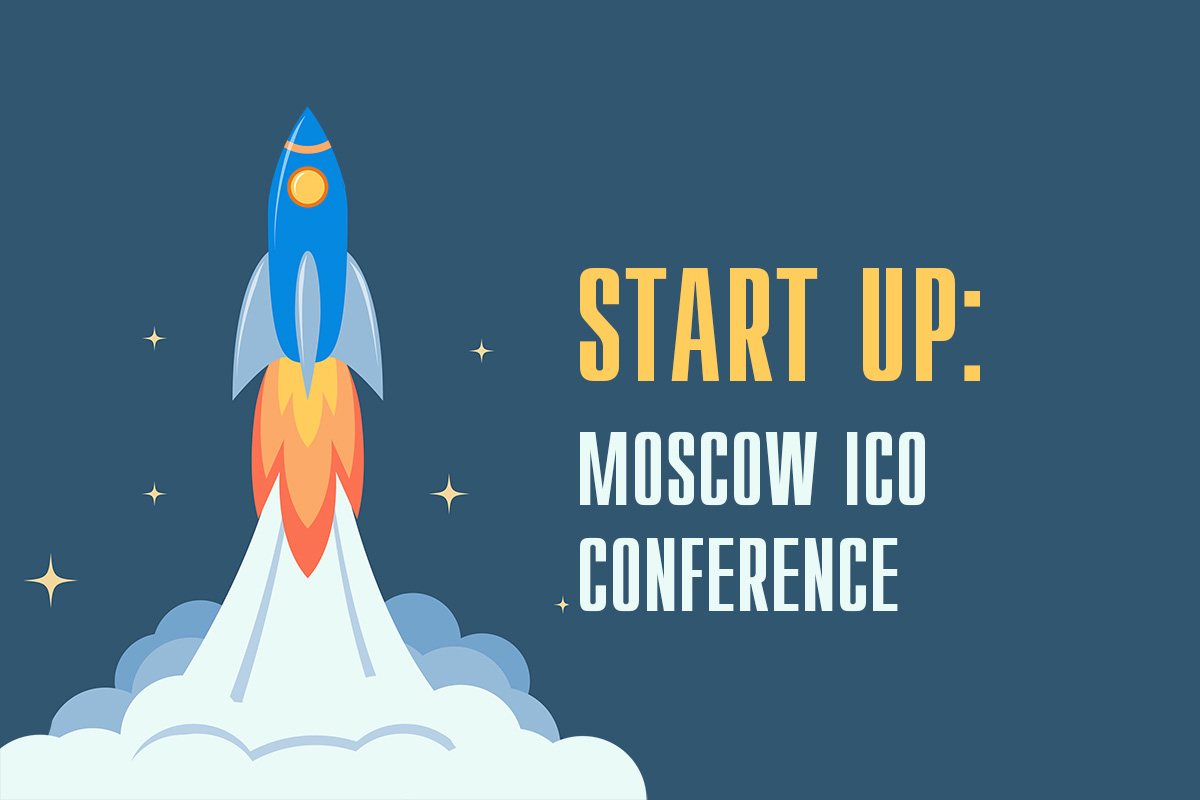 StartUp: Moscow ICO Conference